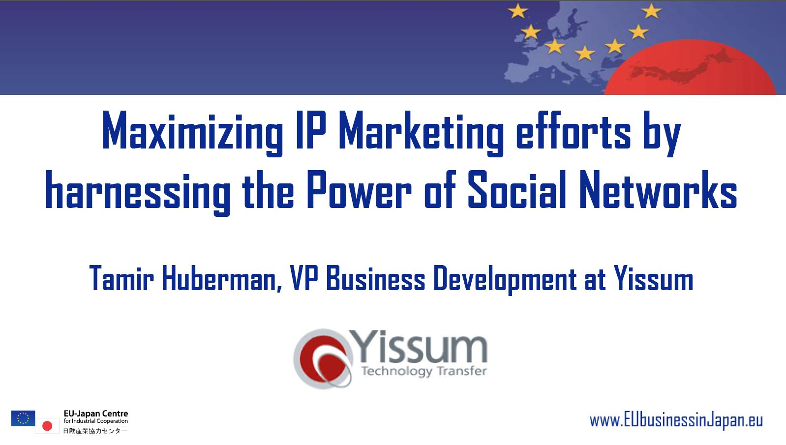 Maximizing IP Marketing Efforts By Harnessing The Power Of Social Networks – EU Japan